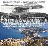 Image de D'hier et d'aujourd'hui  - Yesterday and Today (anglais-français) : Beaulieu-sur-mer, Saint-Jean Cap-Ferrat