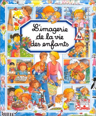 L'Imagerie de la vie des enfants par Philippe Simon, Emilie Beaumont