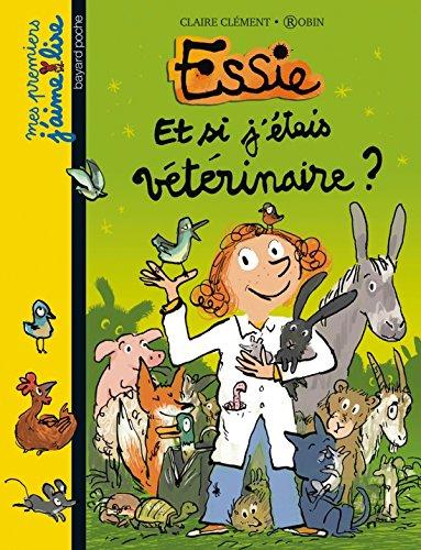 Essie (10) : Et si j'étais vétérinaire ?