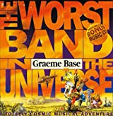 The Worst Band in the Universe: A Totally Cosmic Musical Adventure