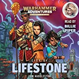 Warhammer Adventures: City of Lifestone: Book 1 of the Realm Quest series