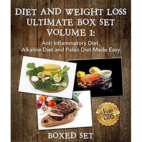 Diet And Weight Loss Guide Volume 1: Anti Inflammatory Diet, Alkaline Diet and Paleo Diet Edition - Water Crock