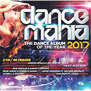 Dance Mania 2017: The Best Dance Album Of The Year [2CD] 2017