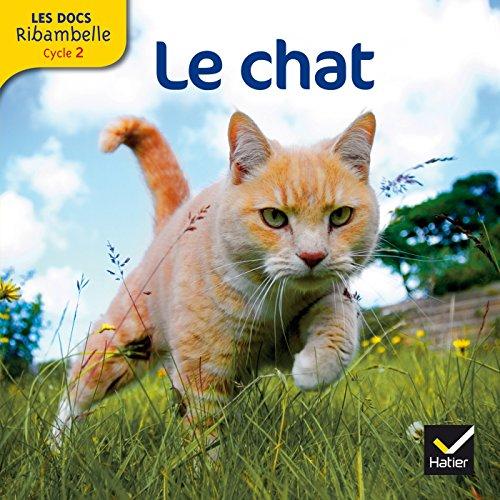 Les docs Ribambelle cycle 2 éd. 2012 - Le chat par Valérie Videau