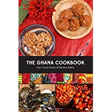 The Ghana Cookbook: A Culinary Guide