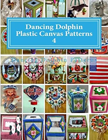 Dancing Dolphin Plastic Canvas Patterns 4: DancingDolphinPatterns.com: Volume 4