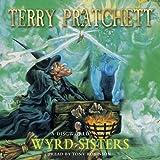 Wyrd Sisters (Discworld Novels, Band 6)
