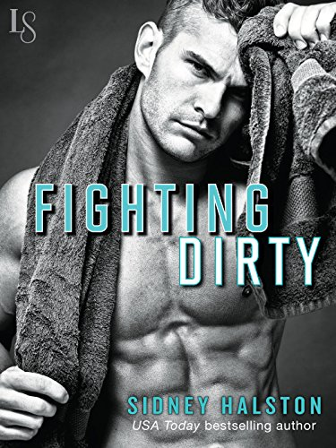 fighting-dirty-worth-the-fight-series