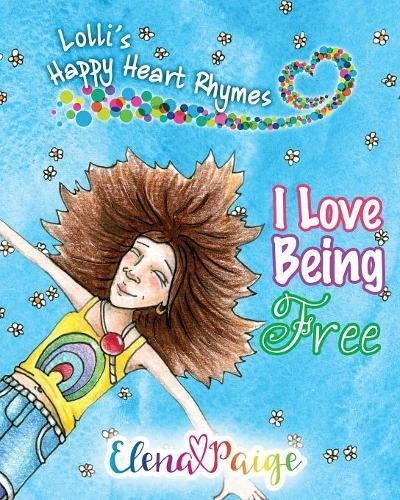 i-love-being-free-volume-1-lollis-happy-heart-rhymes