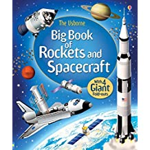 Big Book of Rockets and Spacecraft (Big Books) by Louie Stowell (2015-11-01)
