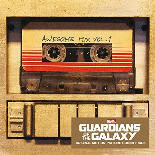 Guardians Of The Galaxy: Awesome Mix - Volume 1