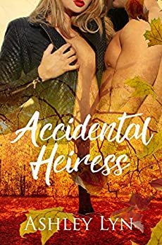 Accidental Heiress (Welcome to Spartan Book 2) by [Lyn, Ashley]