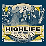 Highlife on the Move:Selected Nigerian & Ghanaian [Vinyl LP]