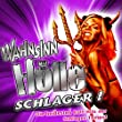 Wahnsinn HÖLLE - Schlager ! Die heißesten Kult-Hits der Schlager-Tempel (Party Schlager Hits Opening - Après Ski 11 Finale - Fox Fasching - Mallorca Hitparade 2012 - Oktoberfest - Discofox 2013)