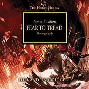 Fear to Tread: The Horus Heresy, Book 21