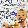 Les Bobos de Bambins de Baudoux - Les huiles essentielles, les enfants...