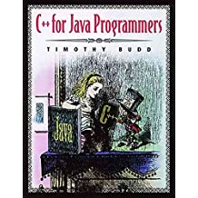 [(C++ for Java Programmers)] [By (author) Timothy A. Budd] published on (April, 1999)