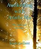 Image de Awakening with Arathi Ma (English Edition)