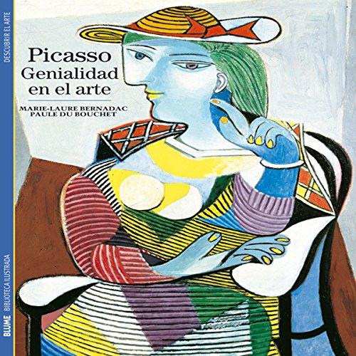 Biblioteca Ilustrada. Picasso: Genialidad en el arte
