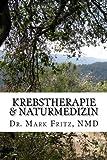 Krebstherapie & Naturmedizin: Nebenwirkungen der konventionellen Therapie komplementär naturmedizinisch überwinden