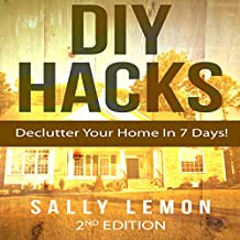 DIY: Hacks: Declutter Your Home In 7 Days!