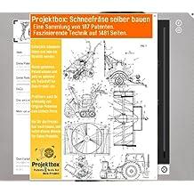 Schneefräse selber bauen: Deine Projektbox inkl. 187 Original-Patenten bringt Dich mit Spaß ans Ziel!