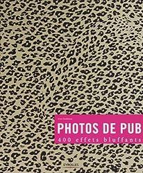 Photos de pub : 400 effets bluffants