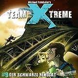 Team X-treme - Folge 9: Der schwarze Renegat. Hörspiel.
