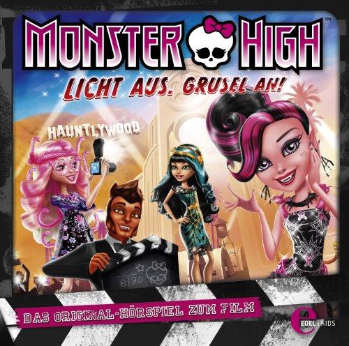 aus, Grusel an - Das Original-Hörspiel zum Film (Monster High Monster Monster High)