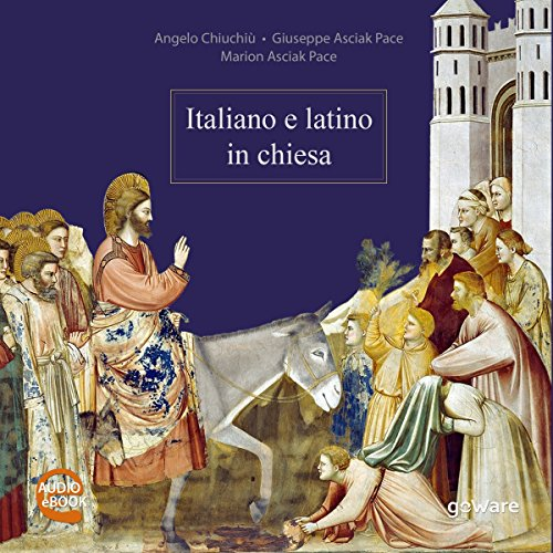 Italiano e latino in chiesa  Audiolibri