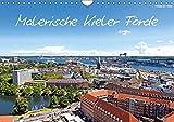 Malerische Kieler Förde (Wandkalender 2019 DIN A4 quer): Malerisch schöne Bilder von Kiel über Laboe bis zur Kieler Bucht - die Kieler Förde (Monatskalender, 14 Seiten ) (CALVENDO Orte)