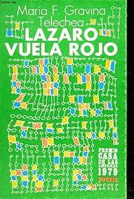 Lazaro vuela rojo par  GRAVINA TELECHEA María F.