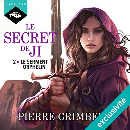 Le Serment Orphelin (Le Secret De Ji 2)