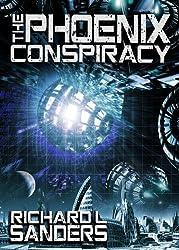 The Phoenix Conspiracy (The Phoenix Conspiracy Series Book 1)