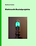 Elektronik-Bastelprojekte