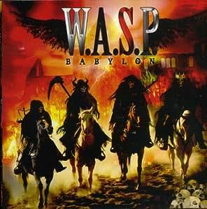 W.A.S.P. : Babylon (import)