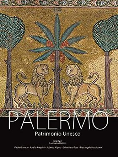 Palermo patrimonio Unesco. Ediz. multilingue