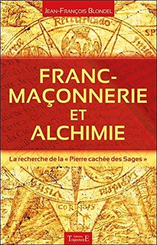 Franc-maonnerie et alchimie - La recherche de la