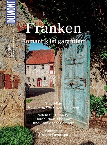 DuMont BILDATLAS Franken: Romantik ist garantiert (DuMont Bildband E-Book)