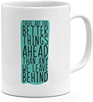 11oz Coffee Mug-Look Ahead Leave Behind Positive Message Quote Mugs With Words Loud Universe