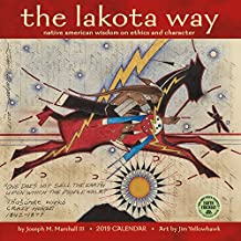Lakota Way 2019 Wall Calendar: Native American Wisdom on Ethics and Character