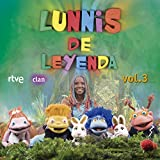 #5: Lunnis de Leyenda - Volumen 3