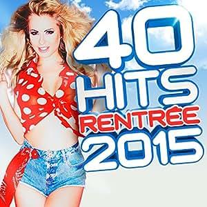 40 Hits Rentrée 2015