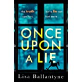 Once Upon a Lie: From the Richard & Judy Book Club bestselling author of The Guilty One