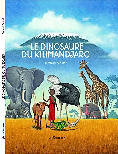 Le Dinosaure du Kilimandjaro