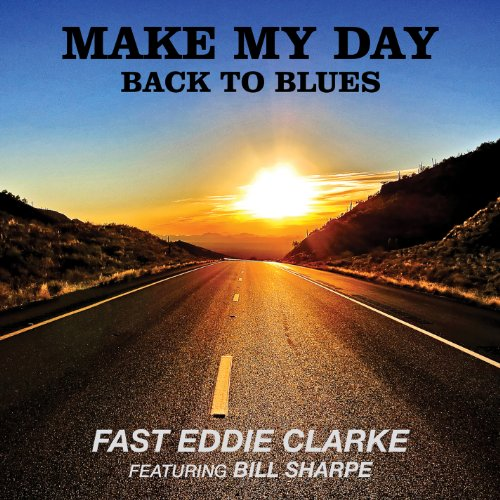Make My Day-Back to Blues [Import USA]