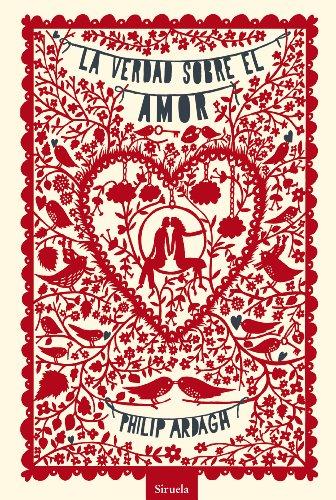 La verdad sobre el amor (Las Tres Edades / Nos Gusta Saber) (Spanish Edition)