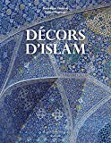 Décors d'Islam - Réédition