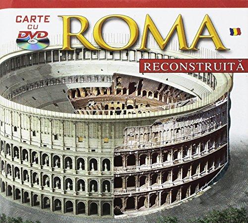 Roma ricostruita. Con DVD. Ediz. rumena