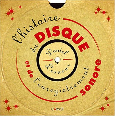 Histoire du disque et de l'enregistrement sonore